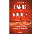 Szczegóły książki HANNS I RUDOLF. NIEMIECKI ŻYD POLUJE NA KOMENDANTA AUSCHWITZ