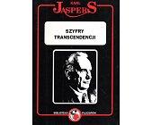 Szczegóły książki SZYFRY TRANSCENDENCJI