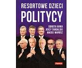 Szczegóły książki RESORTOWE DZIECI - POLITYCY