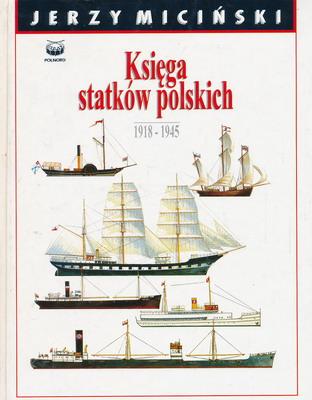 KSIĘGA STATKÓW POLSKICH 1918-1945 - 2 TOMY