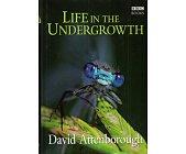 Szczegóły książki LIFE IN THE UNDERGROWTH