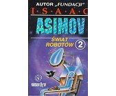 Szczegóły książki ŚWIAT ROBOTÓW - TOM 2