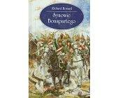 Szczegóły książki SYNOWIE BONAPARTEGO