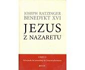 Szczegóły książki JEZUS Z NAZARETU. CZĘŚĆ II