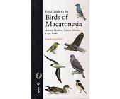 Szczegóły książki FIELD GUIDE TO THE BIRDS OF MACARONESIA