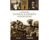 Szczegóły książki GENERAŁ KAZIMIERZ SOSNKOWSKI