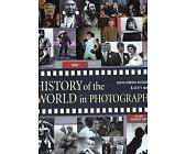 Szczegóły książki HISTORY OF THE WORLD IN PHOTOGRAPHS
