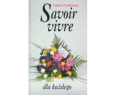 Szczegóły książki SAVOIR VIVRE DLA KAŻDEGO