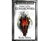 Szczegóły książki RUDA SFORA  (MISTRZOWIE POLSKIEJ FANTASTYKI - 34)