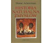 Szczegóły książki HISTORIA NATURALNA ZMYSŁÓW