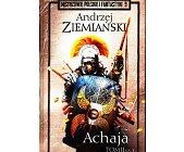 Szczegóły książki ACHAJA - TOM 2 (2 CZĘŚCI)  (MISTRZOWIE POLSKIEJ FANTASTYKI - 9, 10)