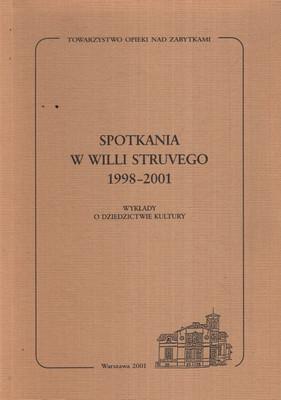 SPOTKANIA W WILLI STRUVEGO 1998-2001