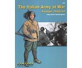 Szczegóły książki THE ITALIAN ARMY AT WAR: EUROPE 1940-43