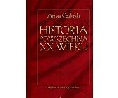 Szczegóły książki HISTORIA POWSZECHNA XX WIEKU