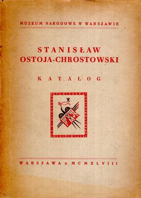 STANISŁAW OSTOJA-CHROSTOWSKI - KATALOG