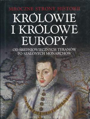 KRÓLOWIE I KRÓLOWE EUROPY