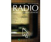 Szczegóły książki RADIO. HISTORIA I WSPÓŁCZESNOŚĆ