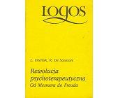 Szczegóły książki REWOLUCJA PSYCHOTERAPEUTYCZNA OD MESMERA DO FREUDA