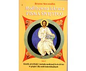 Szczegóły książki MODLITEWNA LEKTURA PISMA ŚWIĘTEGO - TOM 1