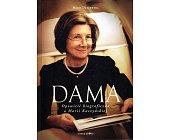 Szczegóły książki DAMA. OPOWIEŚĆ BIOGRAFICZNA O MARII KACZYŃSKIEJ
