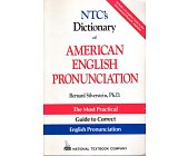 Szczegóły książki NTC'S DICTIONARY OF AMERICAN ENGLISH PRONUNCIATION