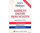 Szczegóły książki NTC'S DICTIONARY OF AMERICAN ENGLISH PRONUNCIATION