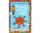 Szczegóły książki PLANETA DOBRYCH MYŚLI