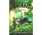 Szczegóły książki SPIRIT ANIMALS - TOM 2 - POLOWANIE