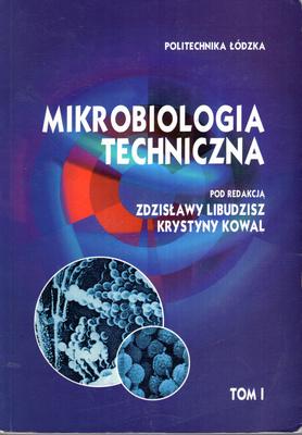 MIKROBIOLOGIA TECHNICZNA - 2 TOMY