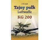 Szczegóły książki TAJNY PUŁK LUFTWAFFE - KG 200