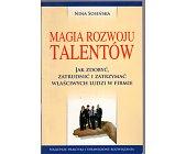 Szczegóły książki MAGIA ROZWOJU TALENTÓW