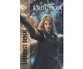 Szczegóły książki KRUCJATA - KSIĘGA 1