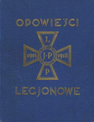 OPOWIEŚCI LEGJONOWE (1930 R.)