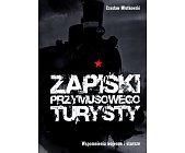 Szczegóły książki ZAPISKI PRZYMUSOWEGO TURYSTY