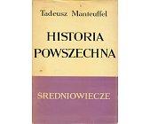 Szczegóły książki HISTORIA POWSZECHNA - ŚREDNIOWIECZE