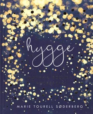 HYGGE. DUŃSKA SZTUKA SZCZĘŚCIA