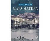 Szczegóły książki MAŁA MATURA