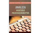 Szczegóły książki ANALIZA WARTOŚCI PRZEDSIĘBIORSTWA