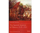 Szczegóły książki THE SPANISH INVASION OF MEXICO 1519-1521 (OSPREY PUBLISHING)
