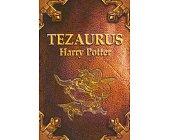 Szczegóły książki TEZAURUS HARRY POTTER