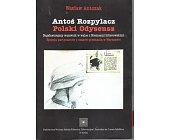 Szczegóły książki ANTOŚ ROZPYLACZ POLSKI ODYSEUSZ