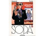 Szczegóły książki SODA - TOM 3 - NIE BĘDZIESZ ZABIJAŁ