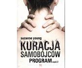 Szczegóły książki KURACJA SAMOBÓJCÓW. PROGRAM - CZĘŚĆ 2