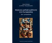 Szczegóły książki WYBRANE POLITYKI PUBLICZNE UNII EUROPEJSKIEJ
