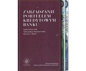 Szczegóły książki ZARZĄDZANIE PORTFELEM KREDYTOWYM BANKU
