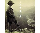 Szczegóły książki TATRY - FOTOGRAFIE TATR I ZAKOPANEGO 1859-1914