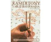 Szczegóły książki KAMERTONY I MUZYKOTERAPIA W LECZENIU DŹWIĘKIEM