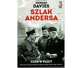 Szczegóły książki SZLAK ANDERSA - TOM 3 - CIOS W PLECY