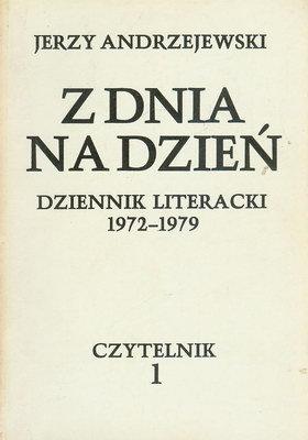 Z DNIA NA DZIEŃ. DZIENNIK LITERACKI 1972-1979 - 2 TOMY