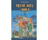 Szczegóły książki FELIX, NET I NIKA ORAZ TEORETYCZNIE MOŻLIWA KATASTROFA